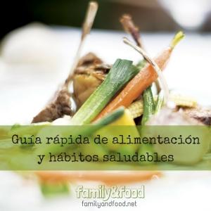 Guía rápida de alimentación y hábitos saludables